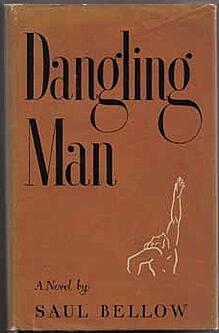 Saul Bellow: Dangling Man
