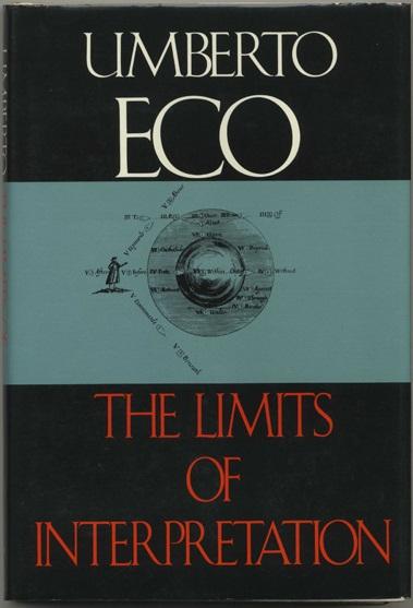 Umberto Eco: Limits of Interpretation