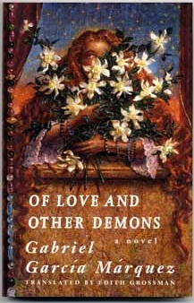 Gabriel Garcia Marquez: Of Love and Other Demons