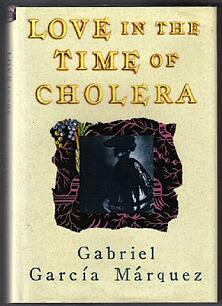 Garcia Marquez: Love in the Time of Cholera