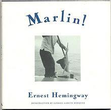 Ernest Hemingway: Marlin