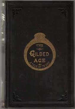 Mark Twain: The Gilded Age