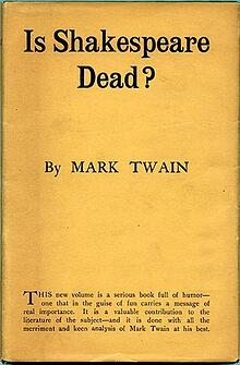 Mark Twain: Is Shakespeare Dead?