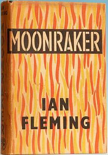 Ian Fleming: Moonraker